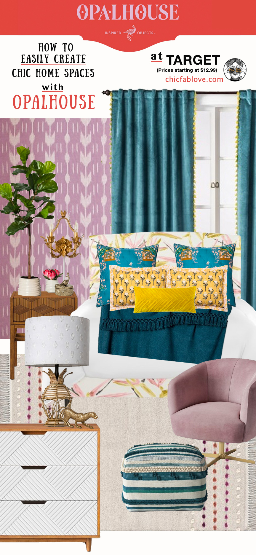 How To Easily Create Chic Home Spaces With Opalhouse